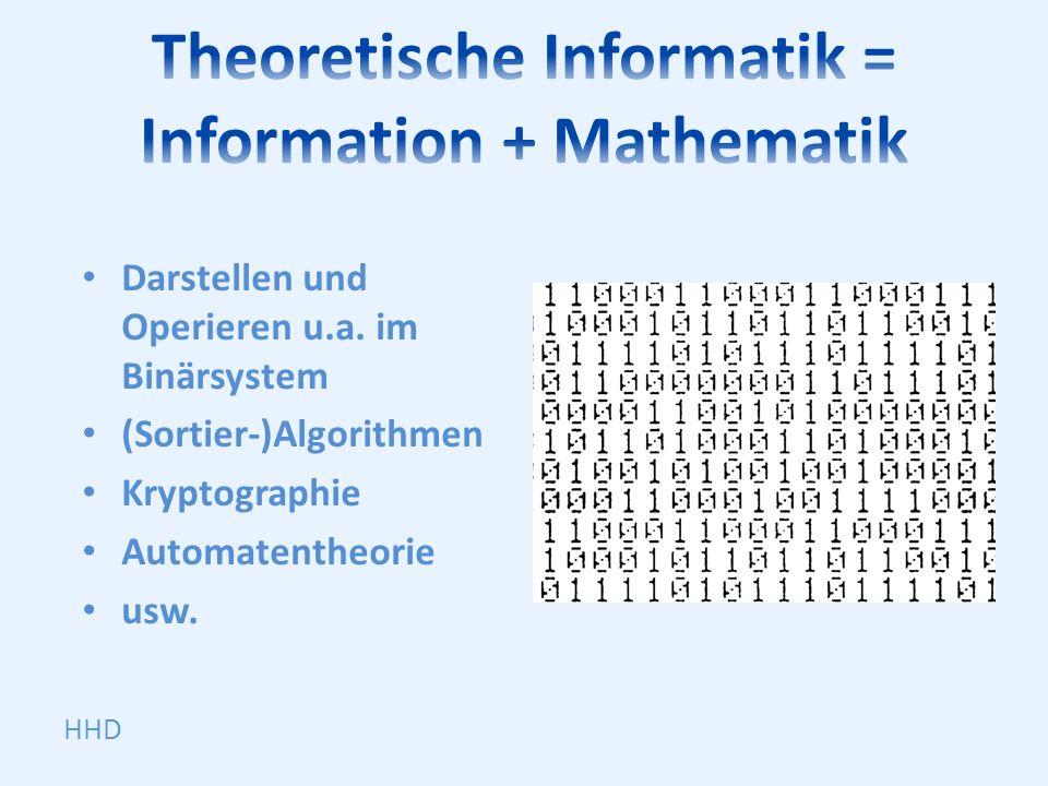Theoretische Informatik = Information + Mathematik