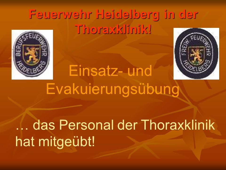 Feuerwehr Heidelberg in der Thoraxklinik!