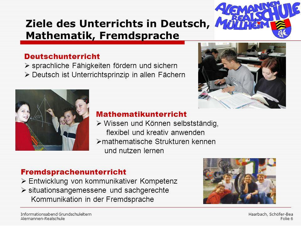 Ziele des Unterrichts in Deutsch, Mathematik, Fremdsprache