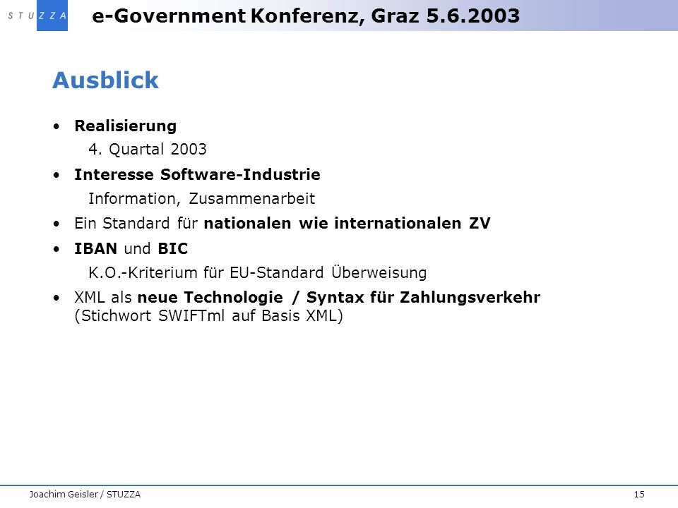 Ausblick Realisierung 4. Quartal 2003 Interesse Software-Industrie