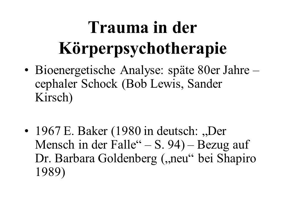 Trauma in der Körperpsychotherapie