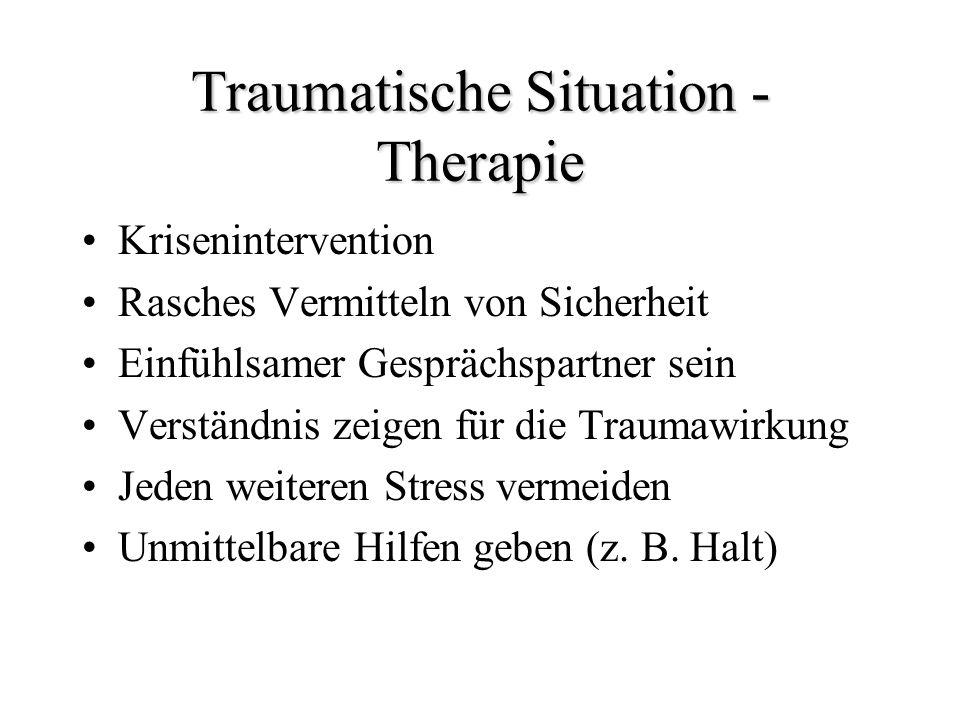 Traumatische Situation - Therapie