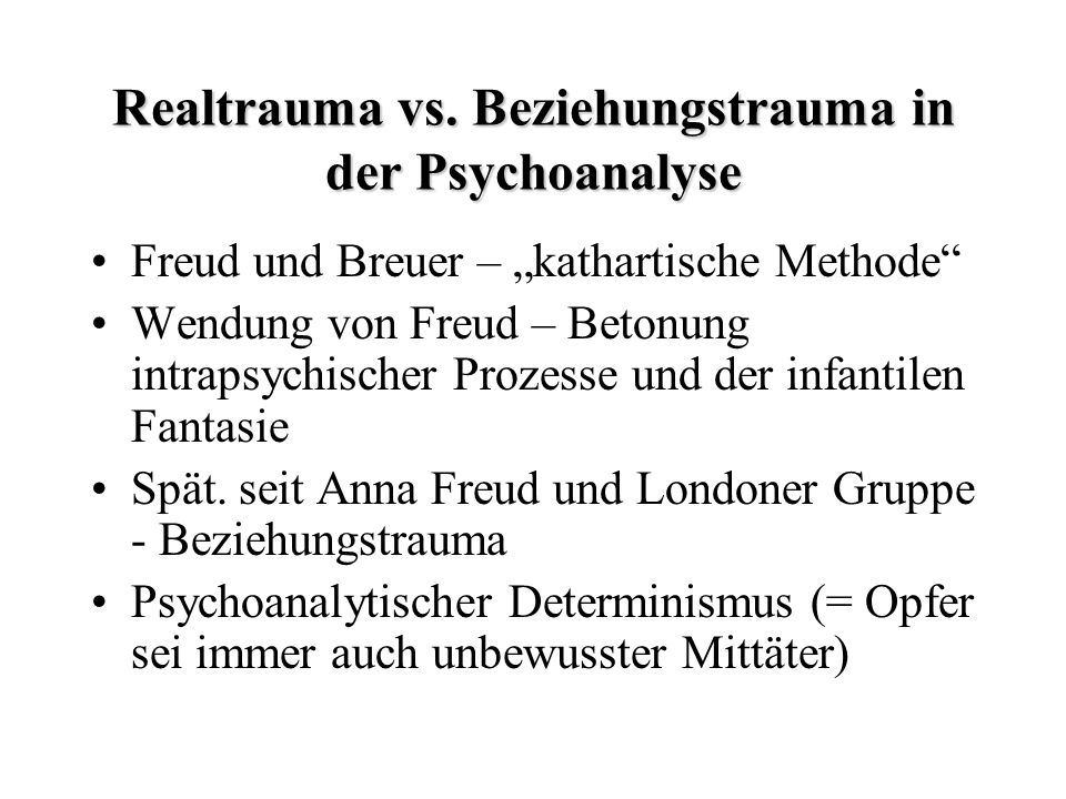 Realtrauma vs. Beziehungstrauma in der Psychoanalyse
