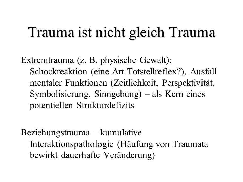 Trauma ist nicht gleich Trauma