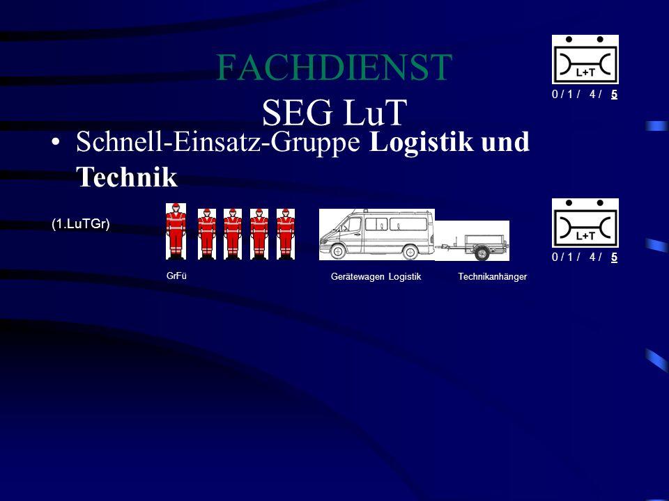 FACHDIENST SEG LuT Schnell-Einsatz-Gruppe Logistik und Technik