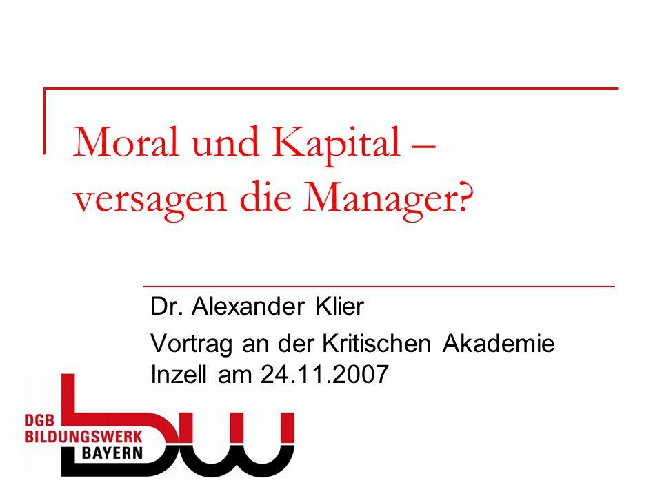 Moral und Kapital – versagen die Manager