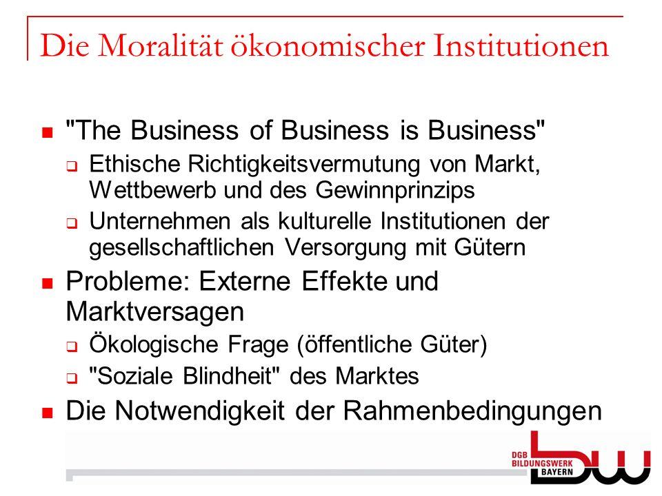 Die Moralität ökonomischer Institutionen