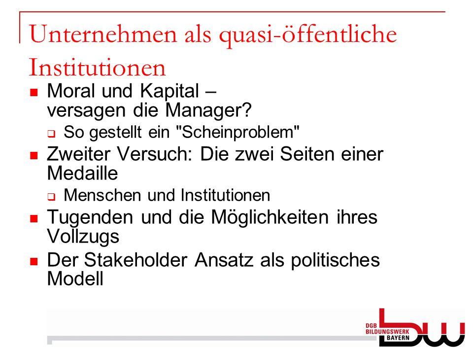 Unternehmen als quasi-öffentliche Institutionen
