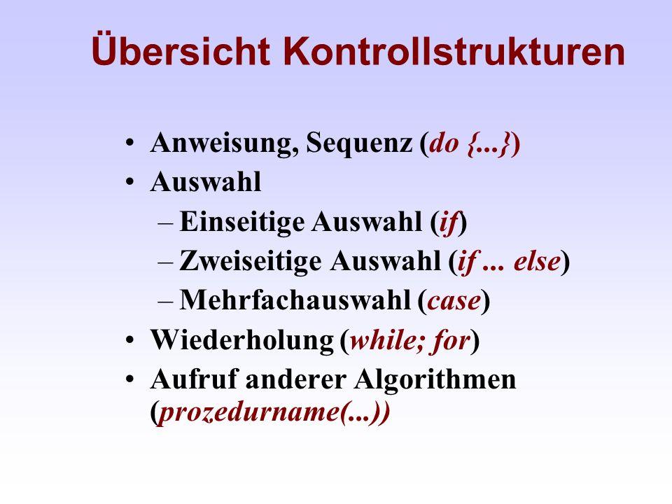 Übersicht Kontrollstrukturen