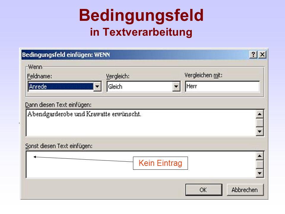 Bedingungsfeld in Textverarbeitung