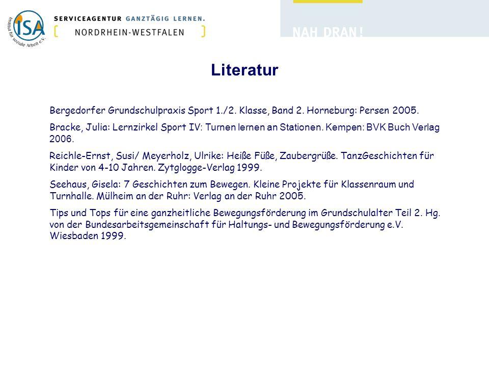Literatur Bergedorfer Grundschulpraxis Sport 1./2. Klasse, Band 2. Horneburg: Persen 2005.