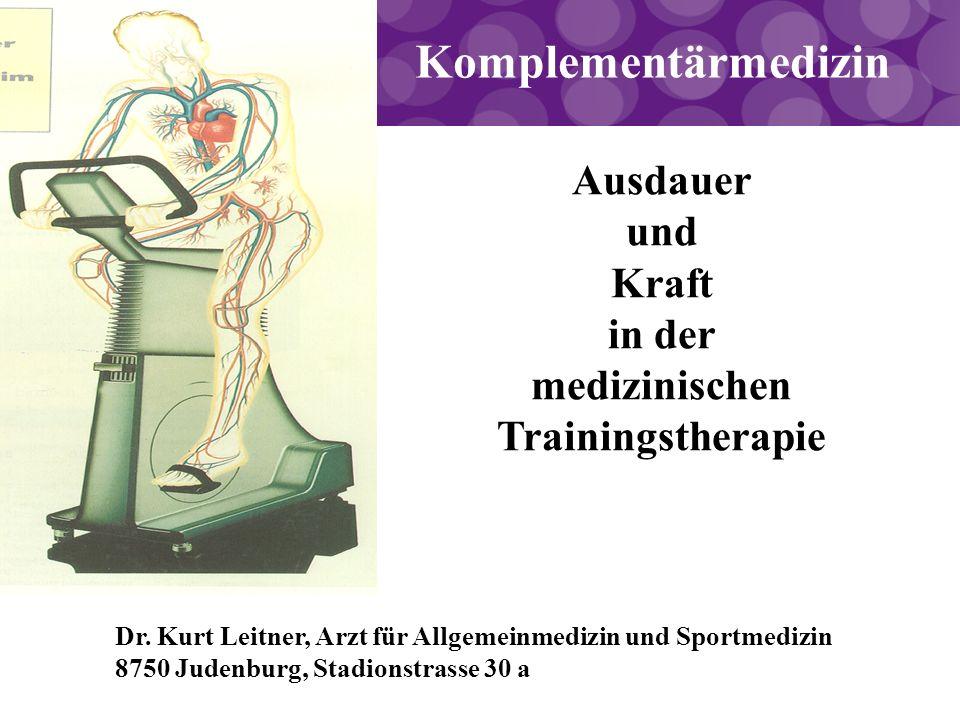 Komplementärmedizin Ausdauer und Kraft in der medizinischen