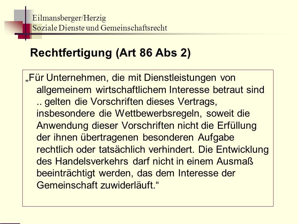 Rechtfertigung (Art 86 Abs 2)