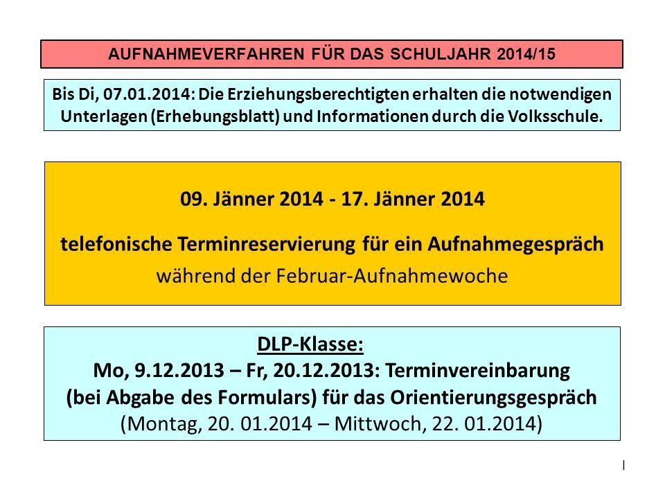 AUFNAHMEVERFAHREN FÜR DAS SCHULJAHR 2014/15