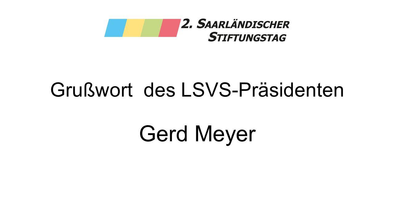 Grußwort des LSVS-Präsidenten Gerd Meyer