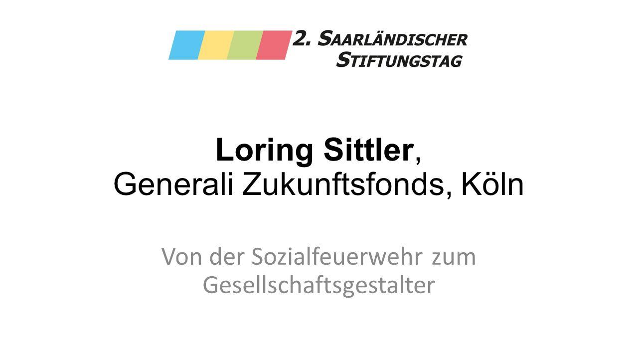 Loring Sittler, Generali Zukunftsfonds, Köln