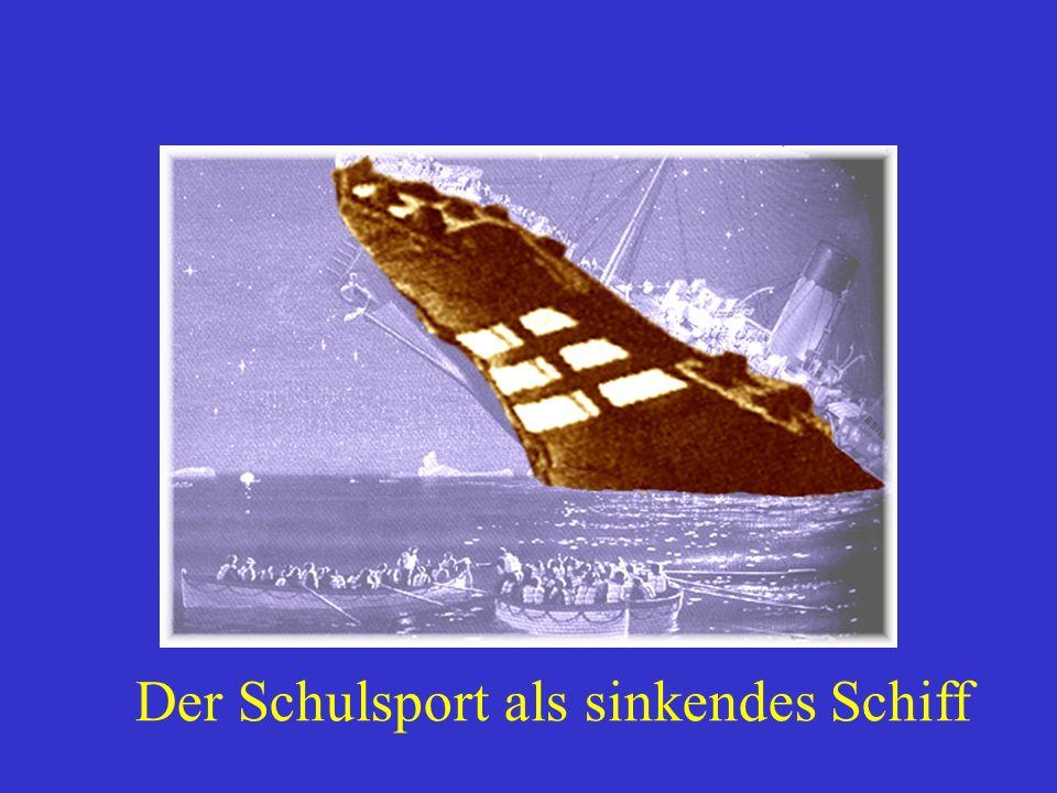 Der Schulsport als sinkendes Schiff