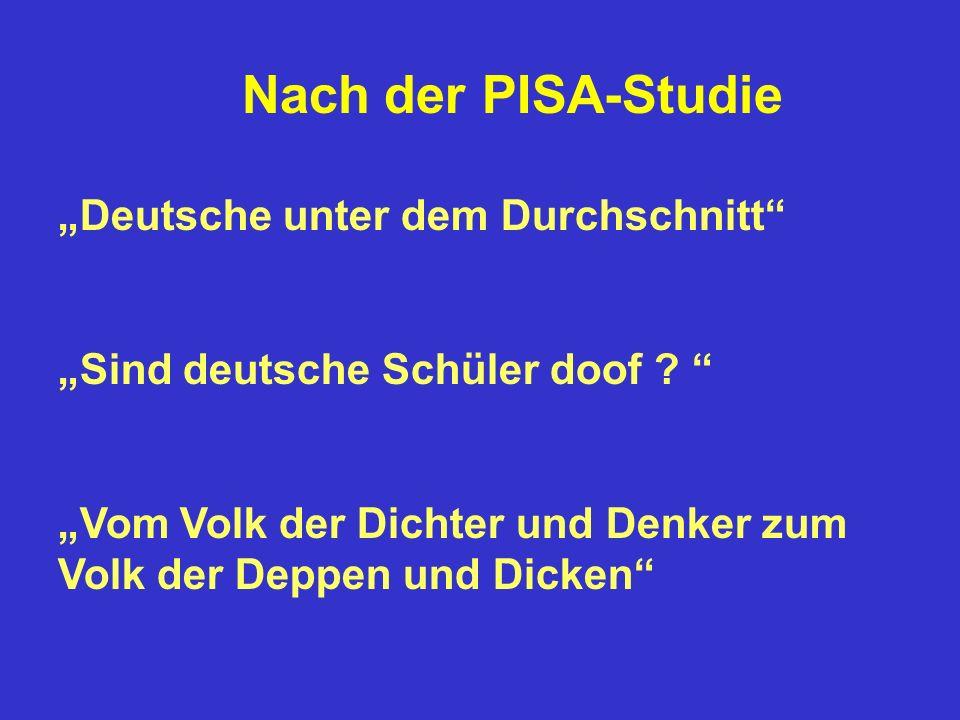 """Nach der PISA-Studie """"Deutsche unter dem Durchschnitt """"Sind deutsche Schüler doof"""