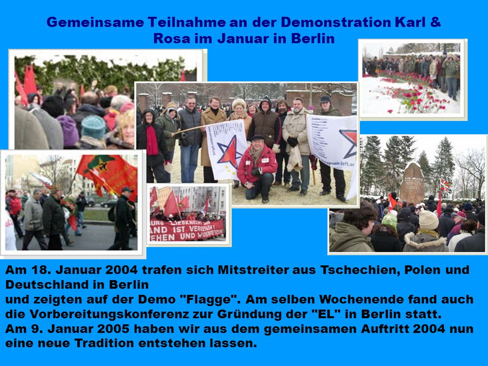 Gemeinsame Teilnahme an der Demonstration Karl & Rosa im Januar in Berlin
