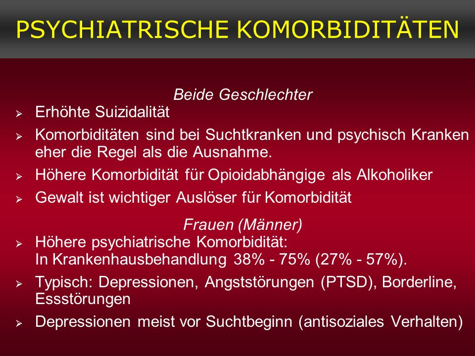 PSYCHIATRISCHE KOMORBIDITÄTEN