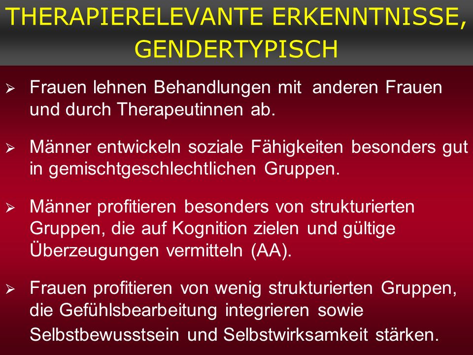 THERAPIERELEVANTE ERKENNTNISSE, GENDERTYPISCH