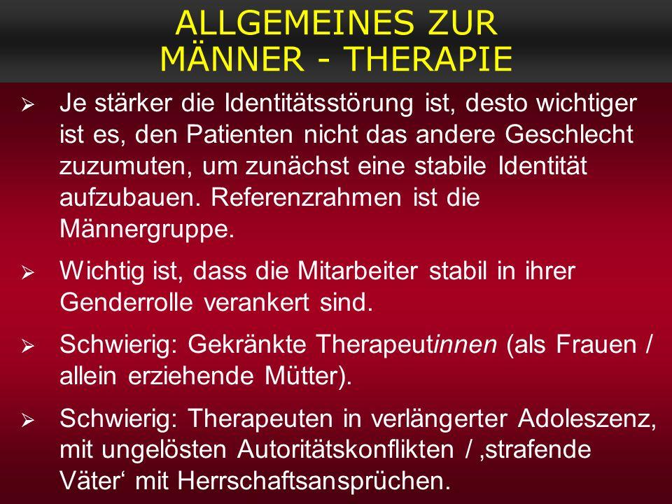 ALLGEMEINES ZUR MÄNNER - THERAPIE