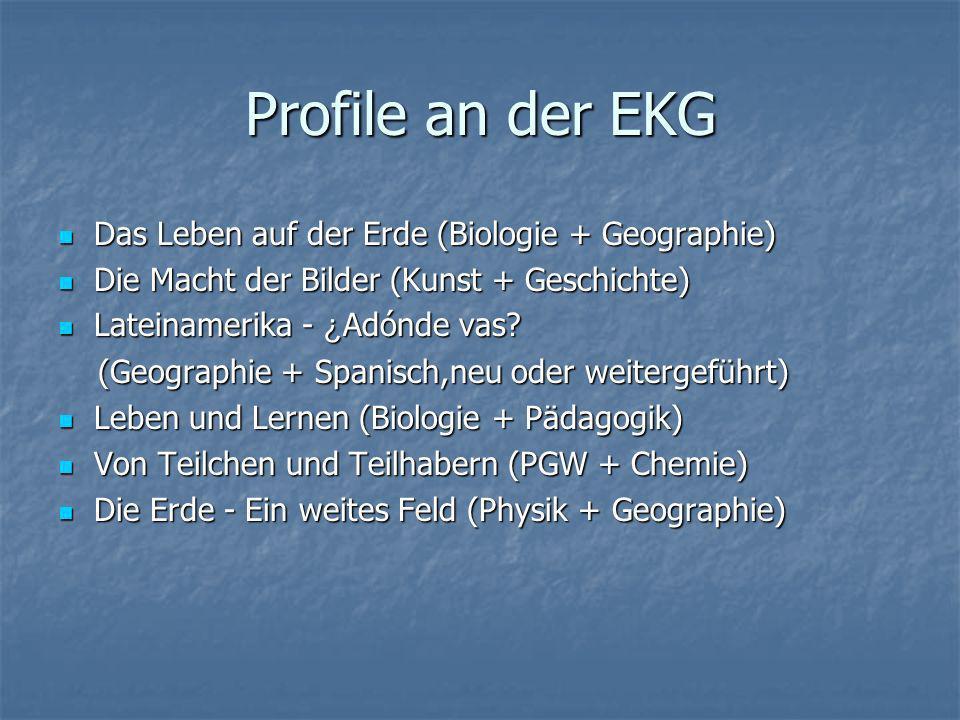 Profile an der EKG Das Leben auf der Erde (Biologie + Geographie)
