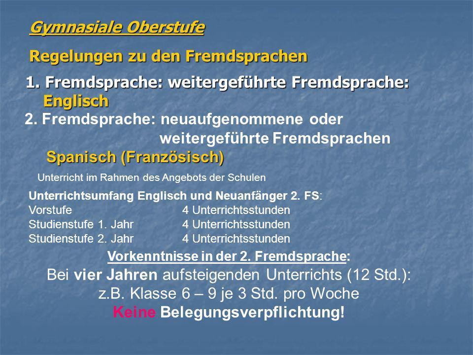 Vorkenntnisse in der 2. Fremdsprache: