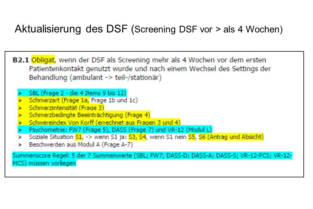 Aktualisierung des DSF (Screening DSF vor > als 4 Wochen)