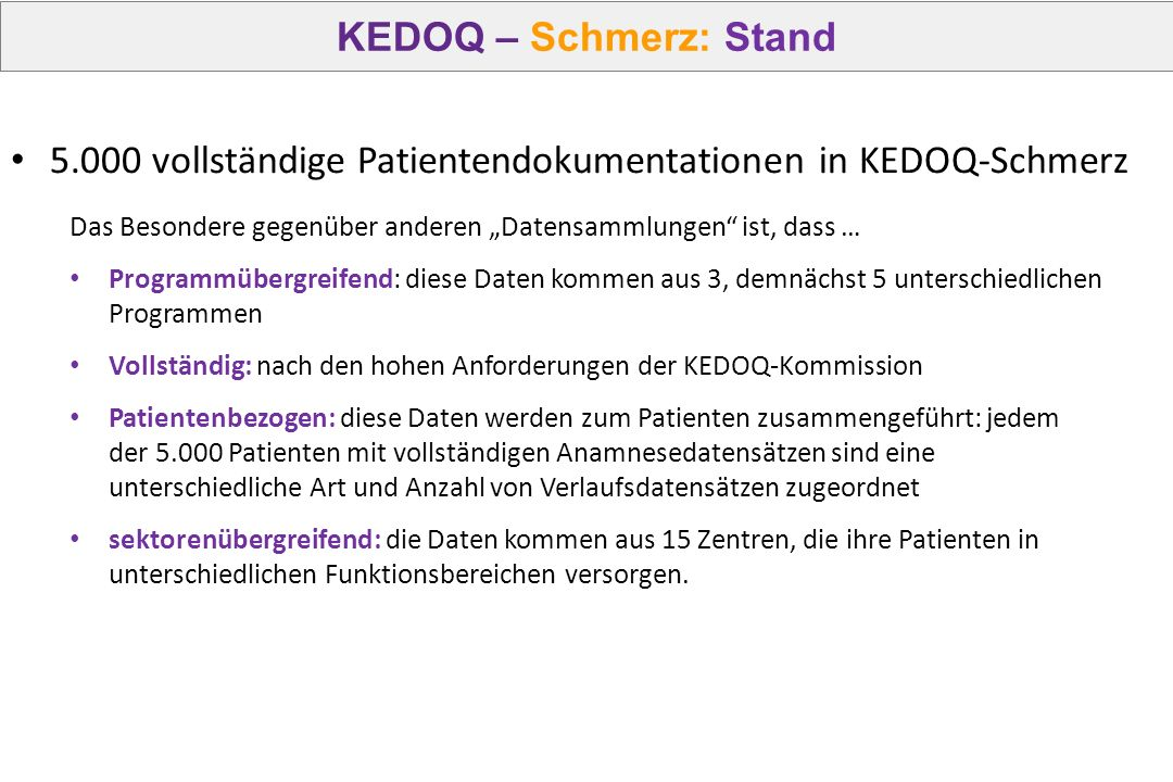 5.000 vollständige Patientendokumentationen in KEDOQ-Schmerz