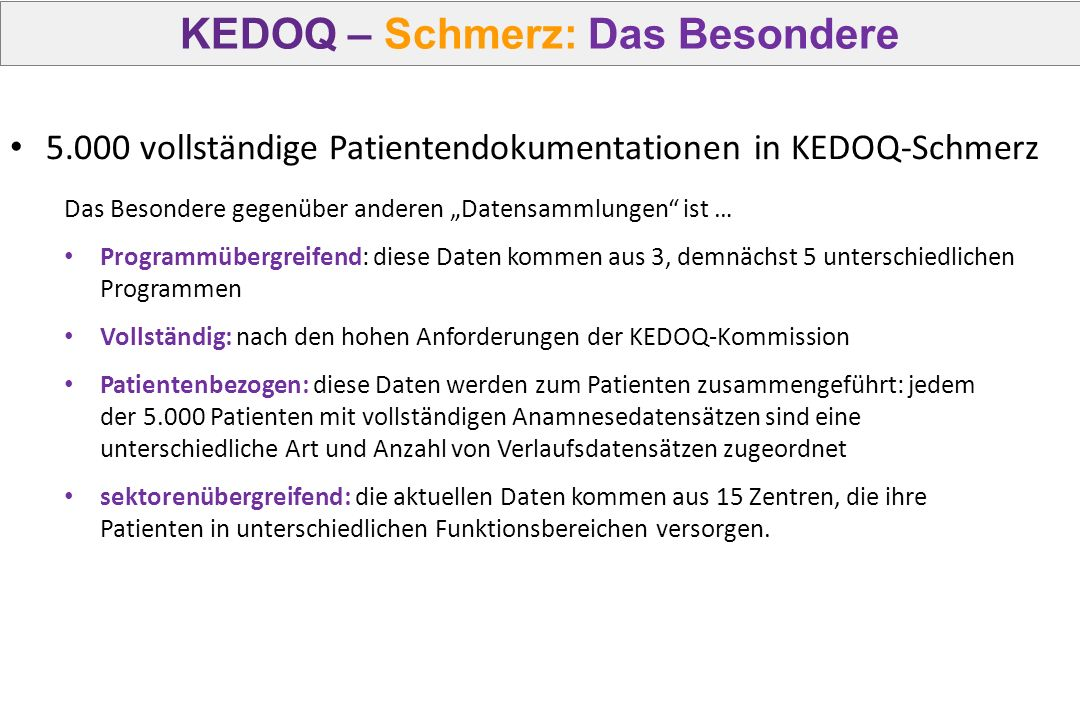 KEDOQ – Schmerz: Das Besondere