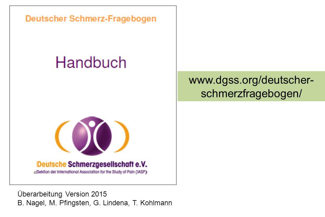 www.dgss.org/deutscher-schmerzfragebogen/ Überarbeitung Version 2015
