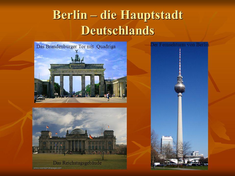 Berlin – die Hauptstadt Deutschlands