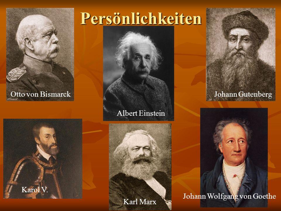 Persönlichkeiten Otto von Bismarck Johann Gutenberg Albert Einstein