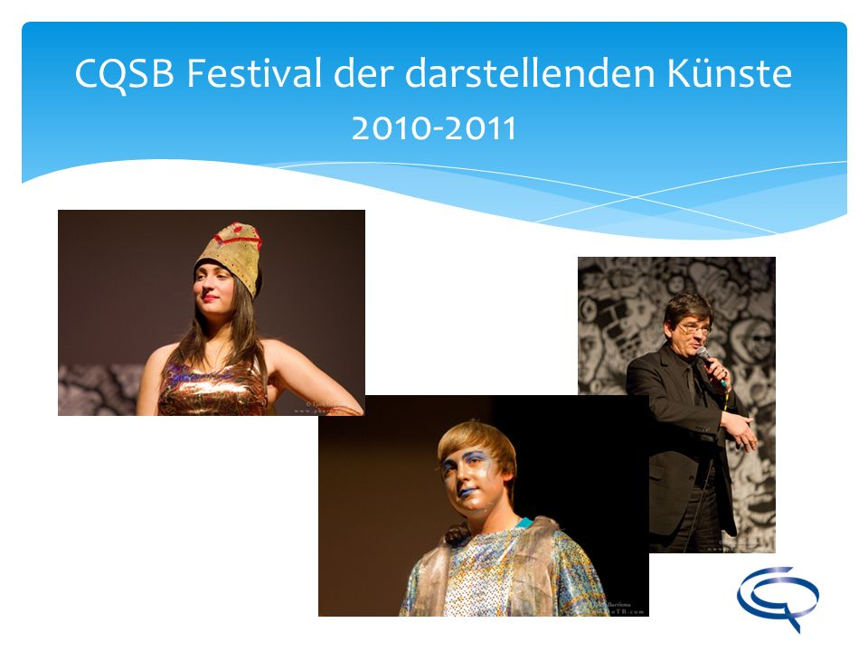CQSB Festival der darstellenden Künste 2010-2011