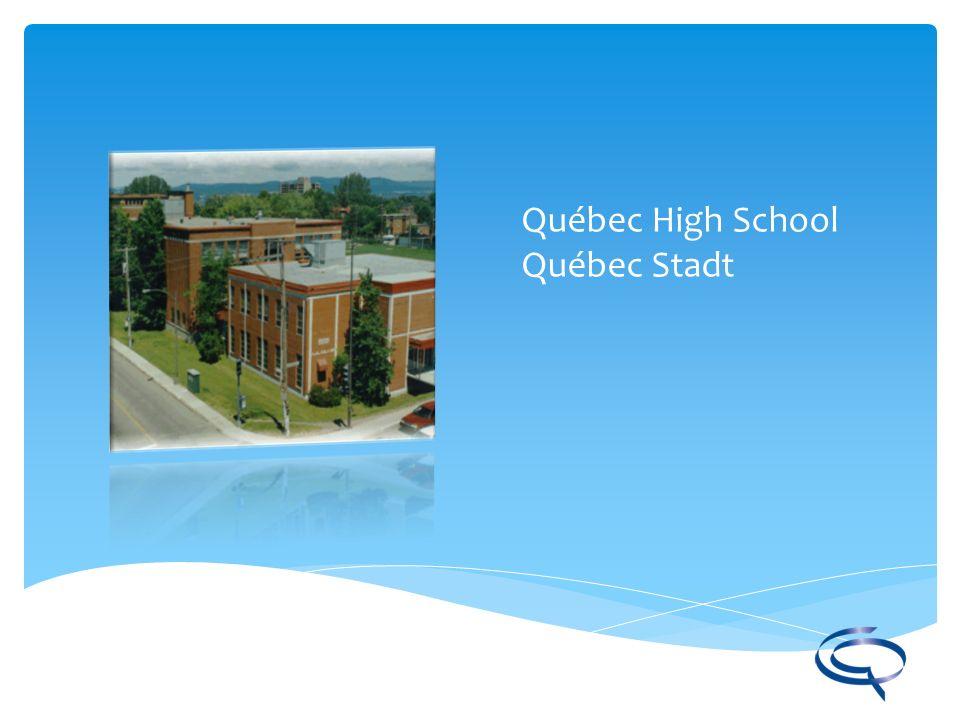 Québec High School Québec Stadt