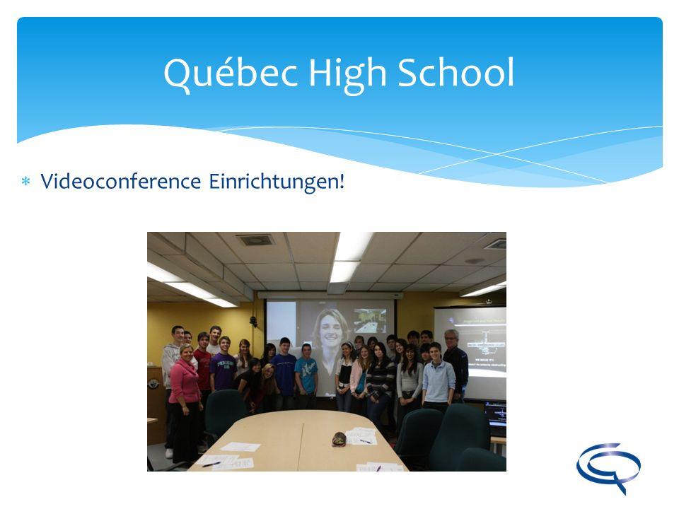 Québec High School Videoconference Einrichtungen!