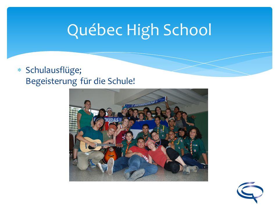 Québec High School Schulausflüge; Begeisterung für die Schule!