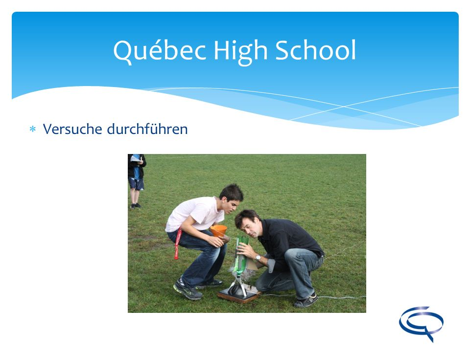 Québec High School Versuche durchführen
