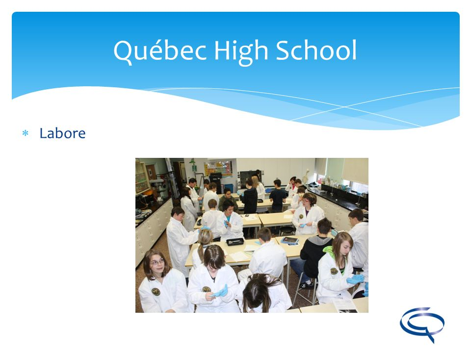 Québec High School Labore