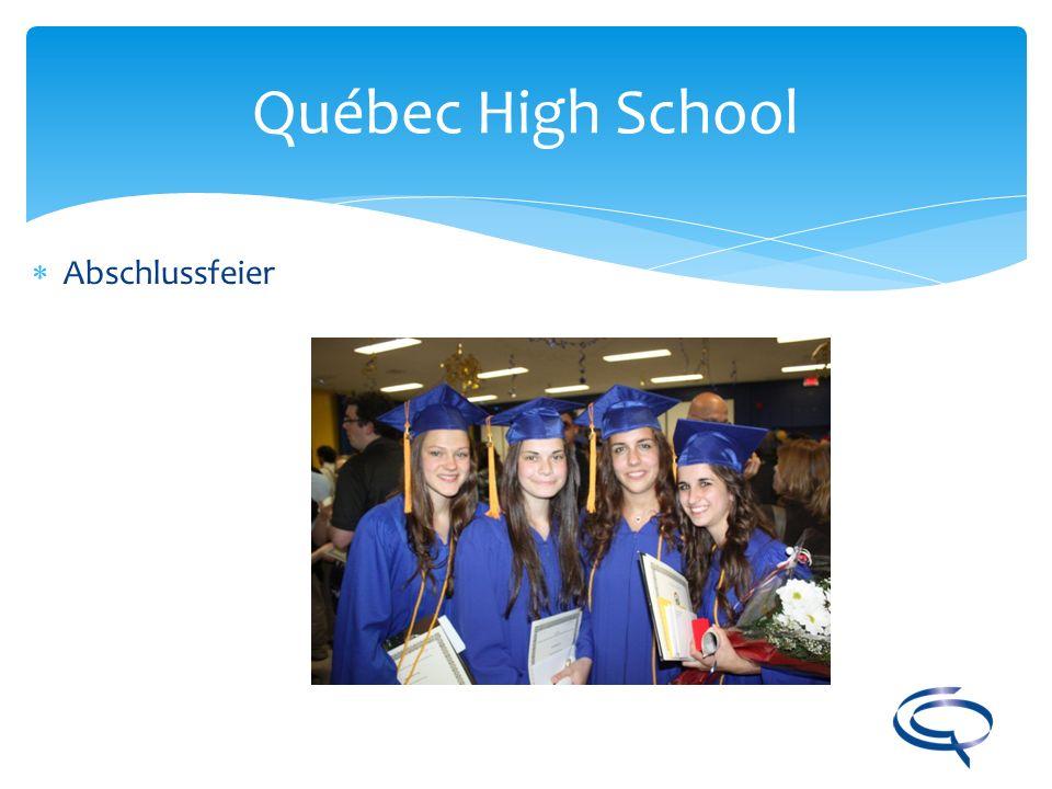 Québec High School Abschlussfeier