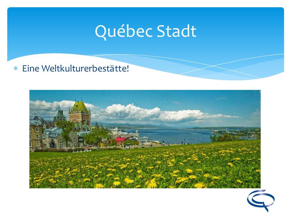 Québec Stadt Eine Weltkulturerbestätte!