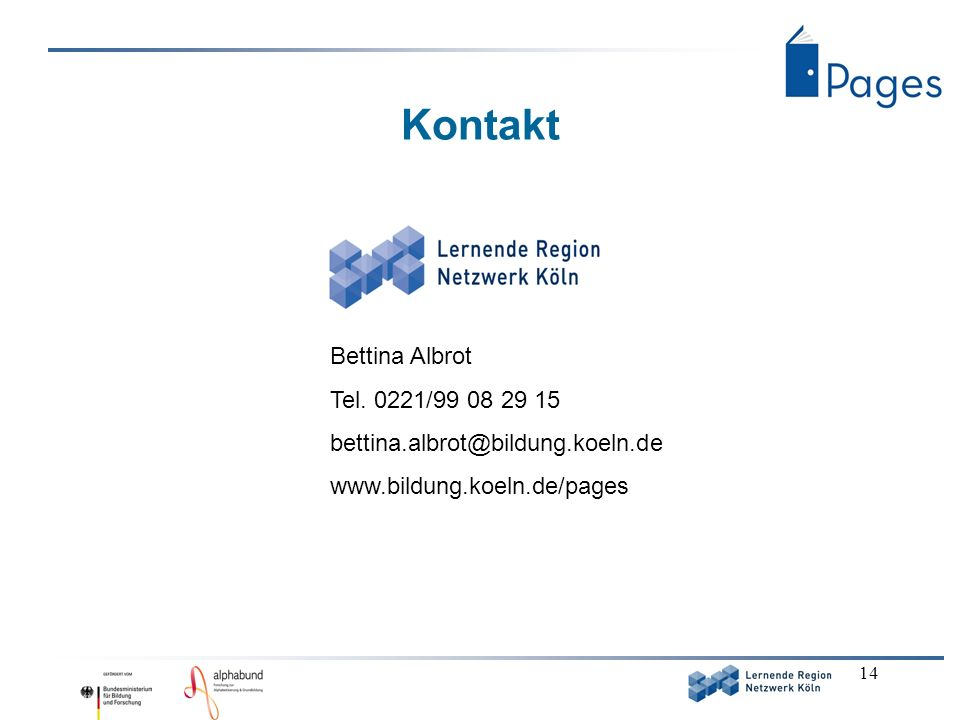 Kontakt Bettina Albrot Tel. 0221/