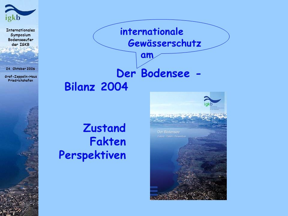 Der Bodensee - Bilanz 2004 Zustand Fakten Perspektiven
