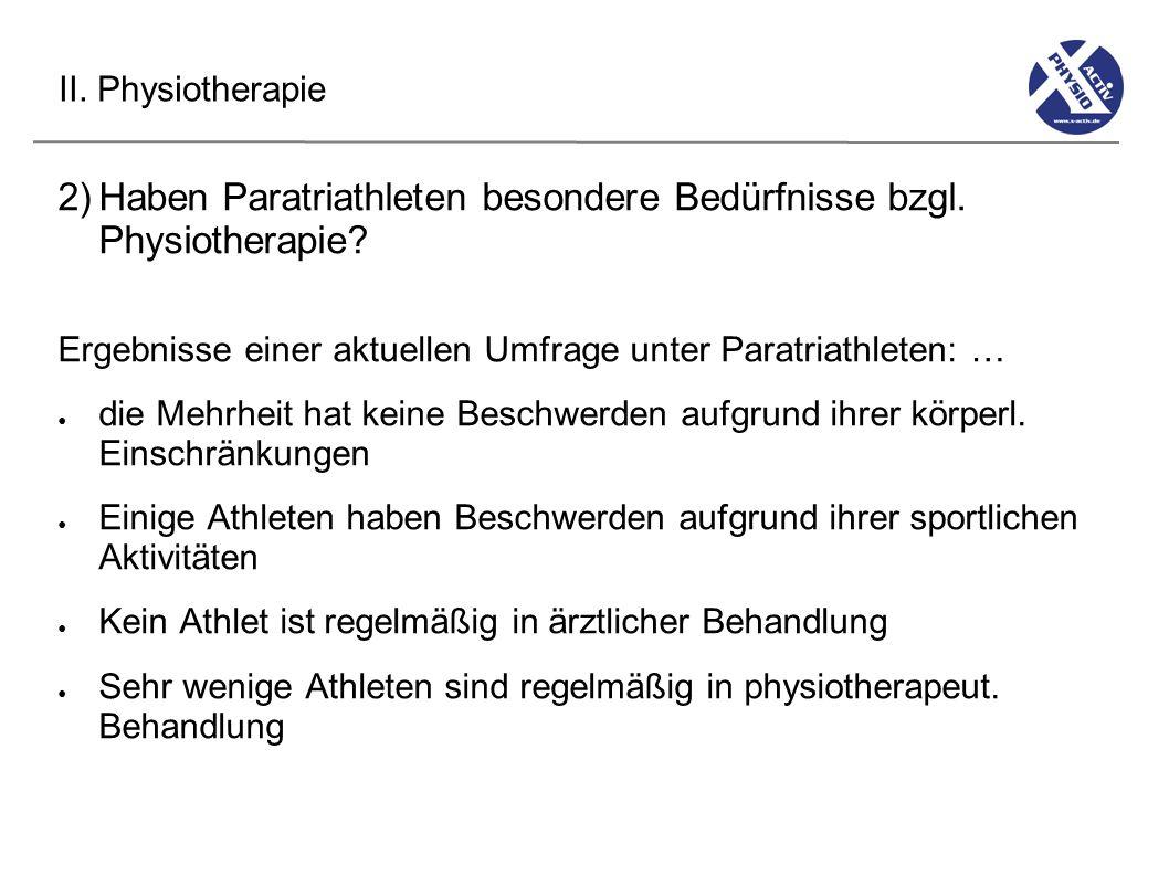 Haben Paratriathleten besondere Bedürfnisse bzgl. Physiotherapie