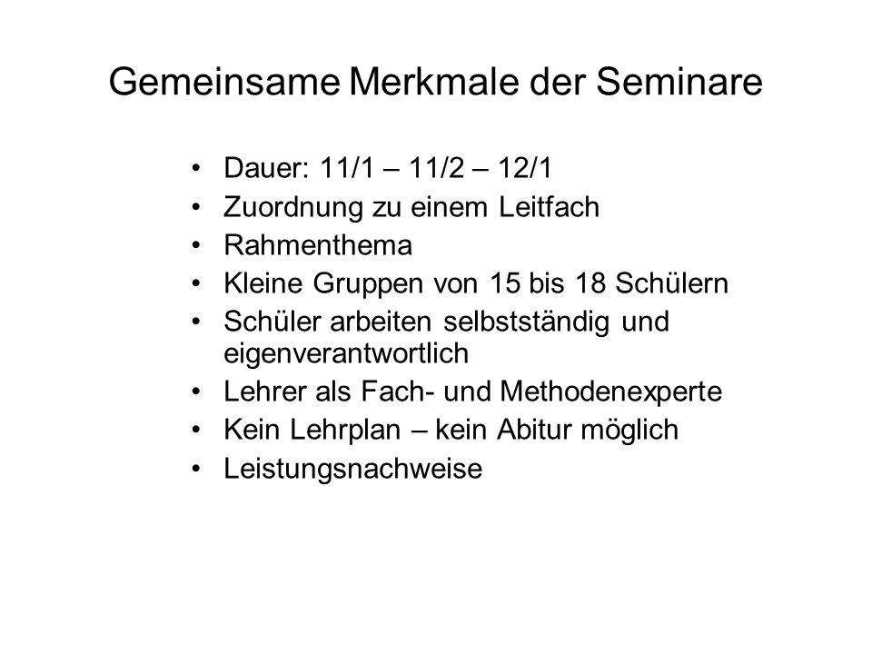 Gemeinsame Merkmale der Seminare