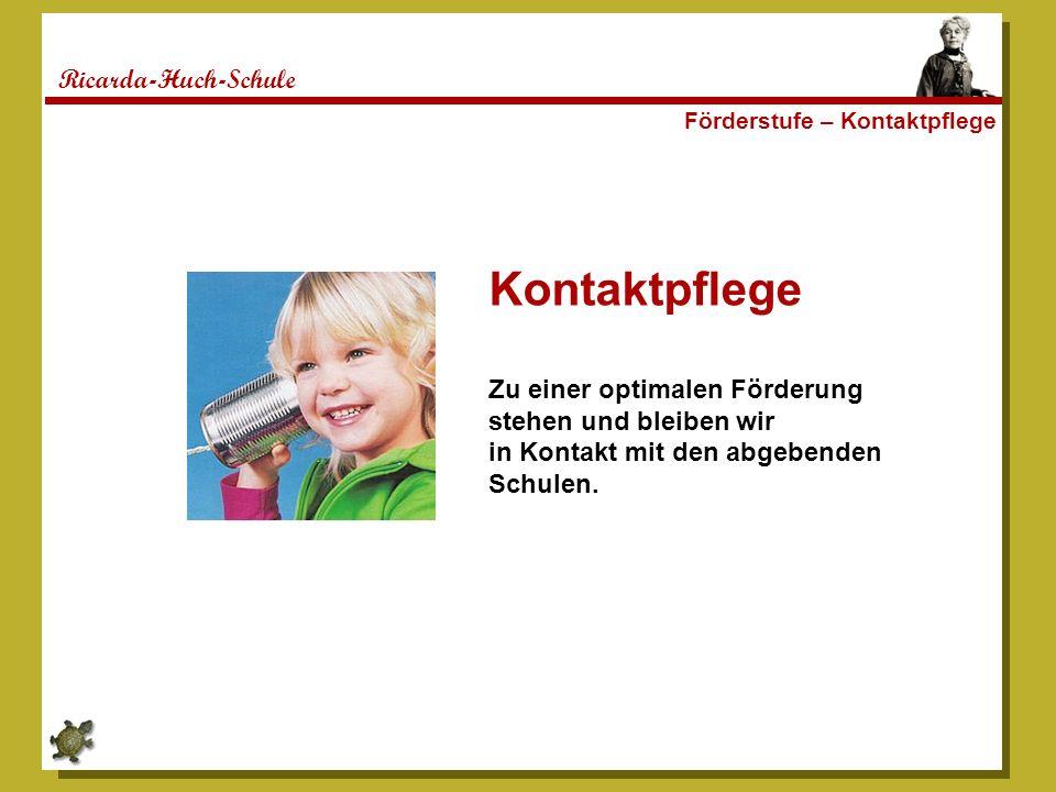 Kontaktpflege Ricarda-Huch-Schule Zu einer optimalen Förderung