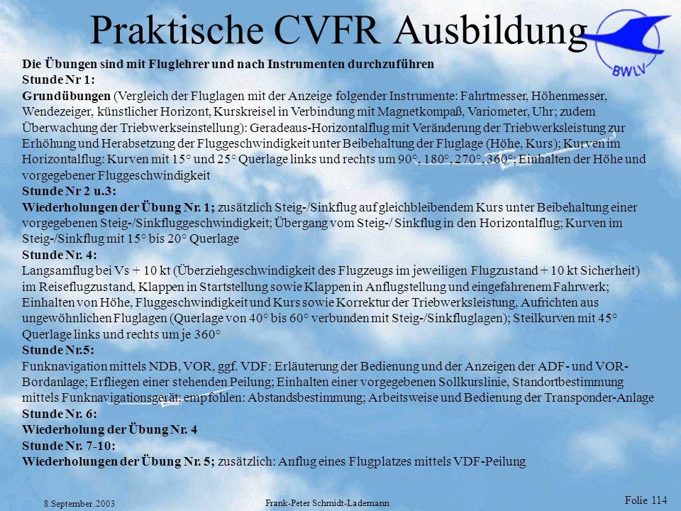 Praktische CVFR Ausbildung