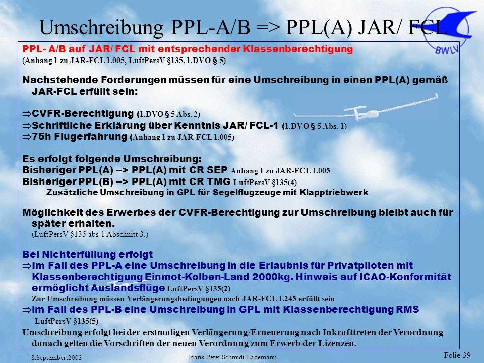 Umschreibung PPL-A/B => PPL(A) JAR/ FCL