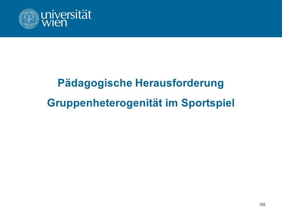 Pädagogische Herausforderung Gruppenheterogenität im Sportspiel